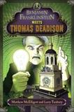 Benjamin Franklinstein Meets Thomas Deadison, Tuxbury, Larry David & McElligott, Matthew