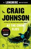As the Crow Flies: A Longmire Mystery, Johnson, Craig
