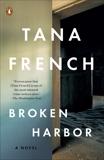 Broken Harbor: A Novel, French, Tana