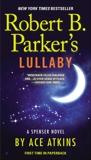 Robert B. Parker's Lullaby, Atkins, Ace