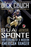 Sua Sponte: The Forging of a Modern American Ranger, Couch, Dick