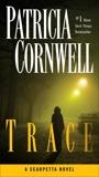 Trace: Scarpetta (Book 13), Cornwell, Patricia