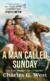 A Man Called Sunday, West, Charles G.
