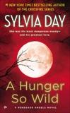 A Hunger So Wild: A Renegade Angels Novel, Day, Sylvia