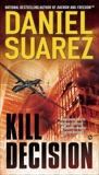 Kill Decision, Suarez, Daniel