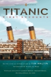 Titanic, First Accounts: (Penguin Classics Deluxe Edition), Various