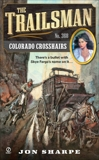 The Trailsman #368: Colorado Crosshairs, Sharpe, Jon