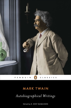 Autobiographical Writings, Twain, Mark