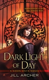 Dark Light of Day, Archer, Jill