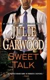 Sweet Talk, Garwood, Julie