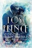 The Lost Prince: A Novel, Edwards, Selden