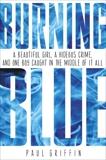 Burning Blue, Griffin, Paul