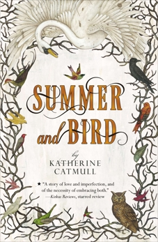 Summer and Bird, Catmull, Katherine