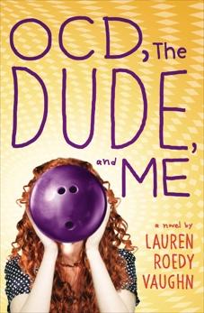 OCD, The Dude, and Me, Vaughn, Lauren Roedy