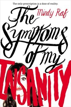 The Symptoms of My Insanity, Raf, Mindy