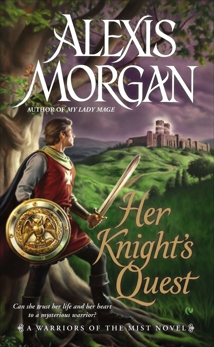 Her Knight's Quest: A Warriors of the Mist Novel, Morgan, Alexis