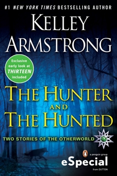 The Hunter and the Hunted: Two Stories of the Otherworld, Armstrong, Kelley