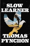 Slow Learner, Pynchon, Thomas