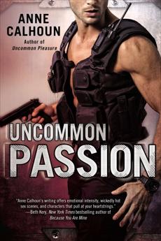 Uncommon Passion, Calhoun, Anne