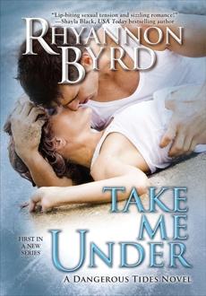 Take Me Under, Byrd, Rhyannon