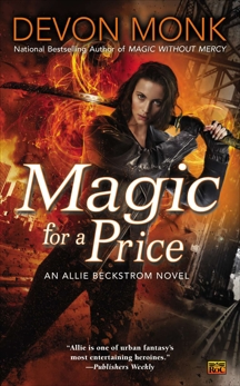 Magic for a Price: An Allie Beckstrom Novel, Monk, Devon