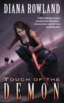 Touch of the Demon: Demon Novels, Book Five, Rowland, Diana