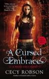 A Cursed Embrace: A Weird Girls Novel, Robson, Cecy
