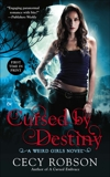 Cursed By Destiny, Robson, Cecy