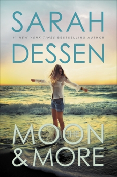 The Moon and More, Dessen, Sarah