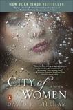 City of Women: A Novel, Gillham, David R.