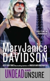 Undead and Unsure, Davidson, MaryJanice