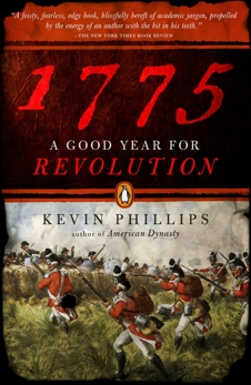 1775: A Good Year for Revolution, Phillips, Kevin