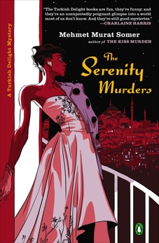 The Serenity Murders, Somer, Mehmet Murat