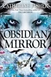 Obsidian Mirror, Fisher, Catherine