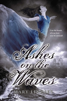 Ashes on the Waves, Lindsey, Mary