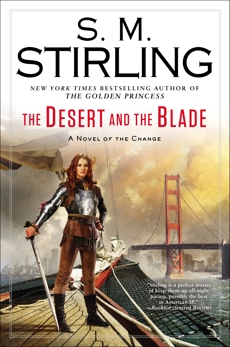 The Desert and the Blade, Stirling, S. M.