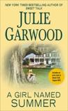 A Girl Named Summer, Garwood, Julie