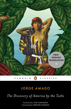 The Discovery of America by the Turks, Amado, Jorge
