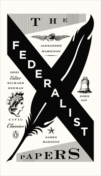 The Federalist Papers, Hamilton, Alexander & Jay, John & Madison, James