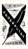 The Federalist Papers, Hamilton, Alexander & Jay, John & Madison, James