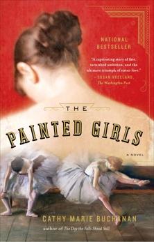 The Painted Girls: A Novel, Buchanan, Cathy Marie