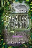 Shades of Earth: An Across the Universe Novel, Revis, Beth