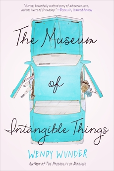 The Museum of Intangible Things, Wunder, Wendy