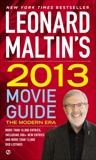 Leonard Maltin's 2013 Movie Guide: The Modern Era, Maltin, Leonard