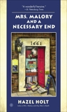 Mrs. Malory and a Necessary End, Holt, Hazel