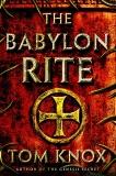 The Babylon Rite: A Novel, Knox, Tom