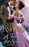 A Taste For Scandal: A Sealed With a Kiss Novel, Knightley, Erin