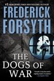 Dogs of War: A Spy Thriller, Forsyth, Frederick