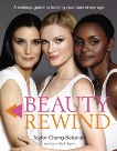 Beauty Rewind: A Makeup Guide to Looking Your Best at Any Age, Chang-Babaian, Taylor