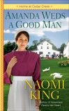 Amanda Weds a Good Man, King, Naomi